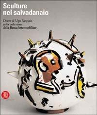 CATALOGO DELLA MOSTRA: - Sculture nel salvadanaio. Opere di Ugo Nespolo nella collezione della Banca Intermobiliare.