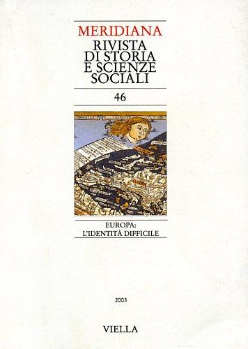 -- - Meridiana. Vol.46: Europa: l'identità difficile. Dall'indice: Gian Mario Cazzan