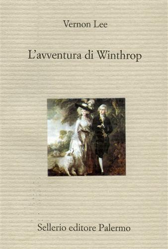 LEE,VERNON. - L'avventura di Winthrop.
