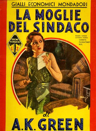La moglie del sindaco GIALLI ECONOMICI MONDADORI Riproduzione anastatica dell'edizione del 1935