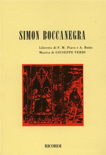PIAVE,FRANCESCO MARIA. BOITO,ARRIGO.(LIBRETTO DI). - Simon Boccanegra.