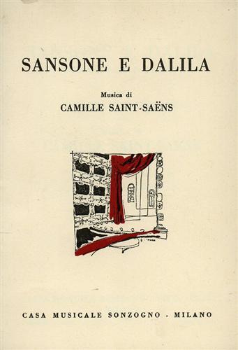 LEMAIRE,FERDINANDO. - Sansone e Dalila. Opera in 3 atti (4 quadri).