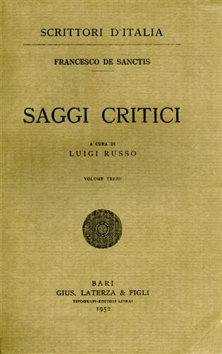 DE SANCTIS,FRANCESCO. - Saggi critici. vol.III.