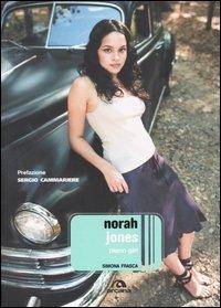 Norah Jones. Piano Girl.
