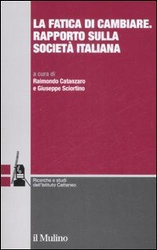 La fatica di cambiare rapporto sulla societ� italiana.