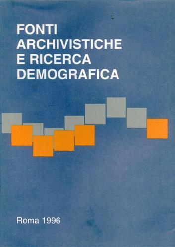 Fonti archivistiche e ricerca demografica. Vol.II.