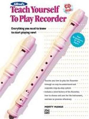 MANUS,MORTY. - Alfred's Teach Yourself to Play Recorder.