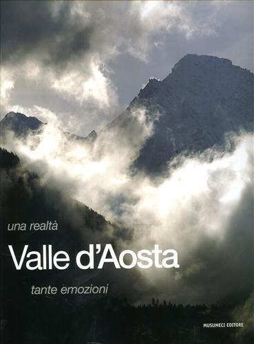 -- - Valle d'Aosta Una realtà tante emozioni.