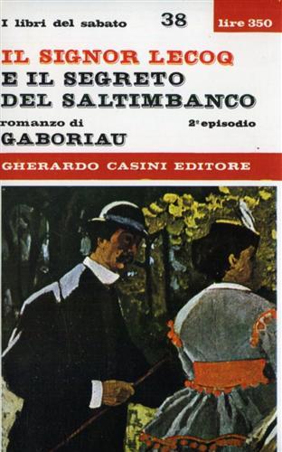 Il Signor Lecoq e il segreto del saltimbanco. (2°episodio).