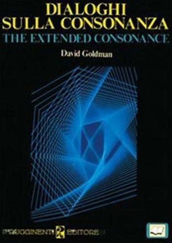 GOLDMAN,DAVID. - Dialoghi sulla consonanza.