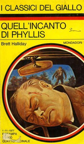 Quell'incanto di Phyllis. I Classici del Giallo,281.