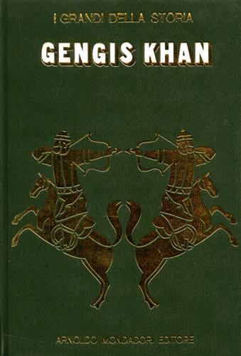 La vita e il tempo di Gengis Khan