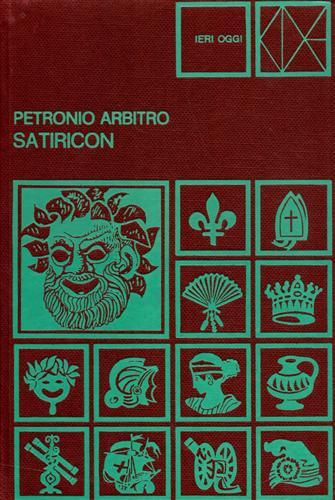 Satiricon nella versione di Piero Chiara.