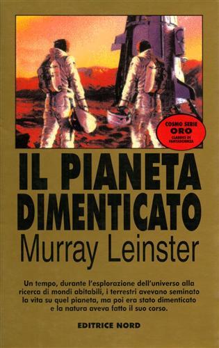 LEINSTER,MURRAY. - Il pianeta dimenticato.