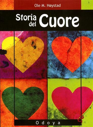 HOYSTAD,OLE M. - Storia del cuore.
