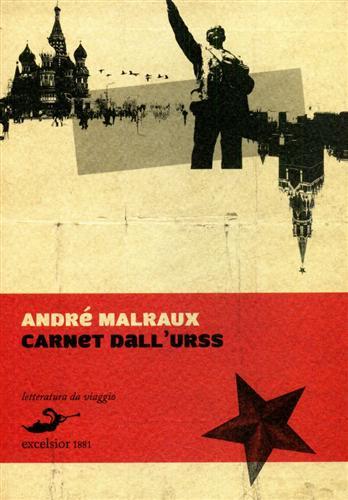 MALRAUX,ANDRÉ. - Carnet dall'URSS.