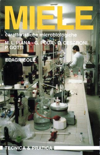 PIANA,M.L. PODA,G. CESARONI,D. GOTTI,P. - Miele caratteristiche microbiologiche.