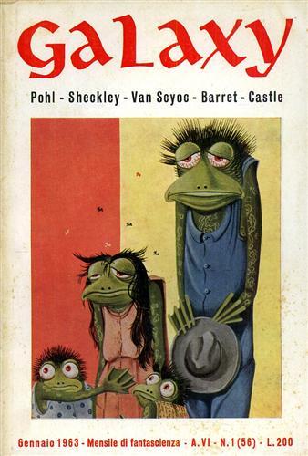 POHL, SHECKLEY, VAN SCYOC, BARRET, CASTLE. - Galaxy,1,1963. Racconti.