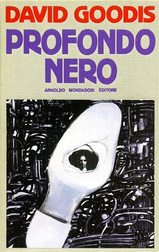 <b>Goodis,David.</b><br/><br/>Profondo nero.