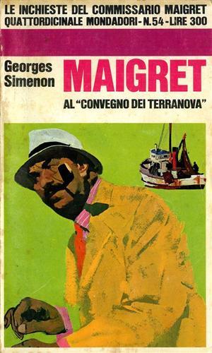Maigret al 'Convegno dei Terranova'.