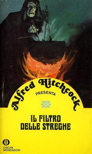 HITCHCOCK,ALFRED (PRESENTATO DA). - Il filtro delle streghe.