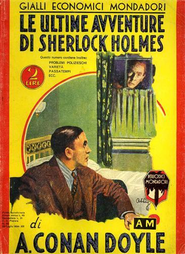Le ultime avventure di Sherlock Holmes GIALLI ECONOMICI MONDADORI Riproduzione anastatica dell'edizione del 1934