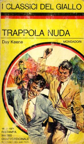 Trappola nuda Coll.I Classici del Giallo,106.