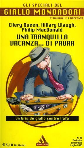 Una tranquilla vacanza...di paura. - Queen,E. Waugh,H. MacDonald,P. - Gli specialI del giallo MONDADORI n.38