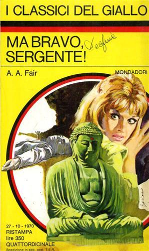 Ma bravo, sergente!