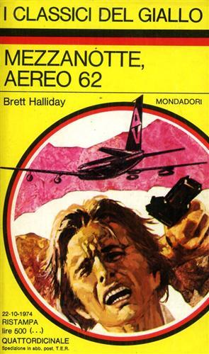 Mezzanotte, aereo 62. I Classici del Giallo,202.