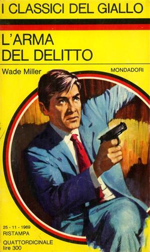L'arma del delitto.