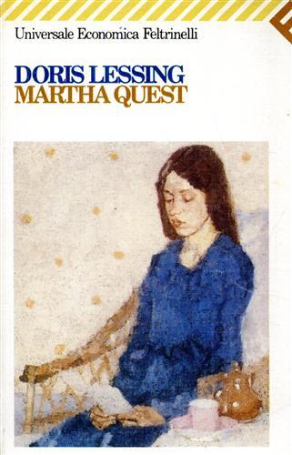 LESSING,DORIS. - Martha Quest.