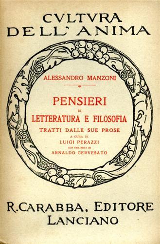 MANZONI,ALESSANDRO. - Pensieri di Letteratura e Filosofia tratti dalle sue prose.