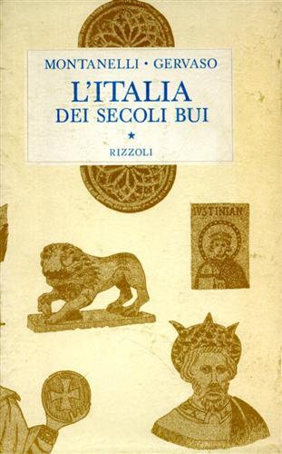 L'Italia dei secoli bui  Il Medio Evo sino al Mille