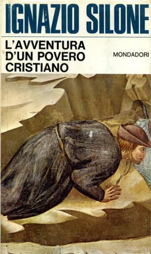 L'avventura di un povero cristiano.