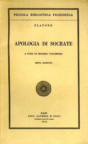 PLATONE. - Apologia di Socrate.