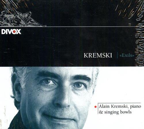 KREMSKI,ALAIN (B.1940). - Exils Alain Kremski - piano and sing