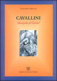 PARRONCHI,ALESSANDRO. - Cavallini discepolo di Giotto.