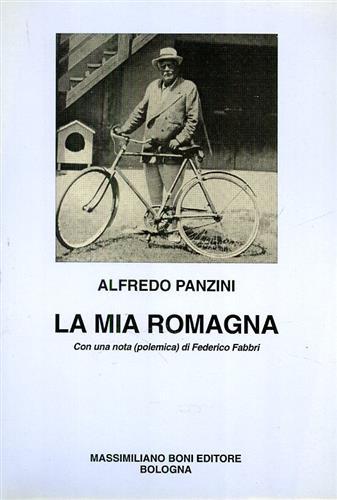 PANZINI,ALFREDO. - La mia Romagna.