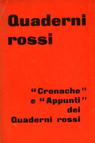 PANZIERI, RANIERO (A CURA DI). - Quaderni rossi. Cronache e Appunti dei Quaderni rossi.