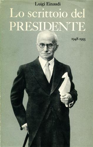 Lo scrittoio del Presidente (1948-1955).