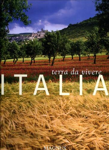 Italia. Terra da vivere.