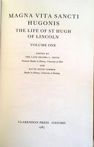 DOUIE L. (ED.). FARMER, DAVID HUGH (ED.). - Magna Vita Sancti Hugonis: The Life of St. Hugh of Lincoln. Voll. I-II.