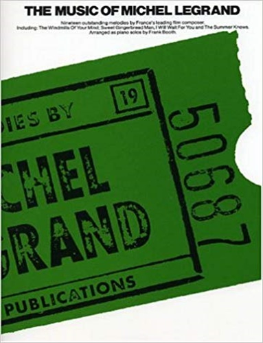 MICHEL LEGRAND. - The Music Of Michel Legrand. Sixteen outstanding melodies b