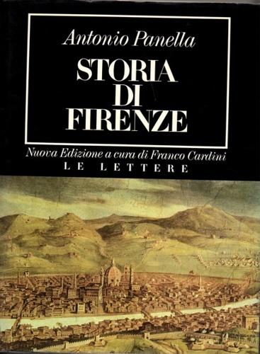 PANELLA,ANTONIO. - Storia di Firenze.