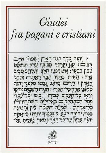DRIJVERS,H. GOODMAN,M. HENGEL,M. LIEU,J. MILLAR,F. ET AL. - Giudei fra pagani e cristiani nell'impero romano.
