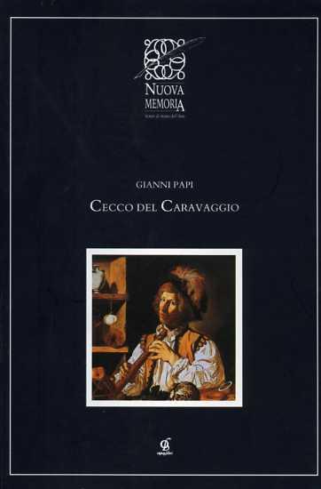 PAPI,GIANNI. - Cecco del Caravaggio.
