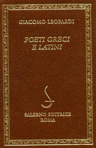 LEOPARDI,GIACOMO. - Poeti greci e latini.