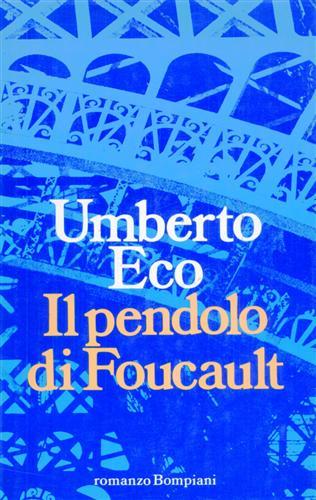 Il pendolo di Foucault. Romanzo.