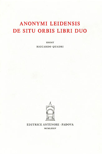 ANONYMI LEIDENSIS. - De situ orbis libri duo.